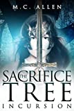 The Sacrifice Tree: Incursion