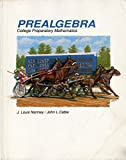 Prealgebra College Preparatory Mathematics : College Preparatory Mathematics, Nanney, J. Louis and Cable, John L., 069706428X