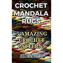 Crochet Mandala Rugs: 5 Amazing Crochet Patterns
