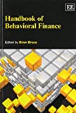 By Brian Bruce Handbook of Behavioral Finance (Elgar Original Reference)
