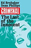 Criminal Vol. 6: The Last Of The Innocent