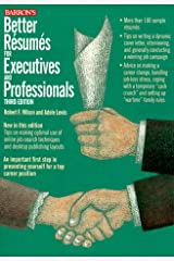 Better Resumes for Executives and Professionals (3rd ed) Paperback
