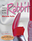 The user's guide to the Rabbit (52 Brilliant Little Ideas)