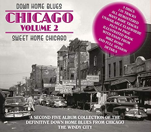 - Down Home Blues: Chicago 2 - Sweet Home Chicago