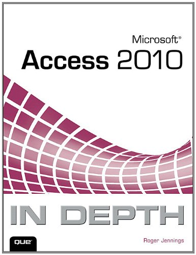 Microsoft Access 2010 In Depth Pdf