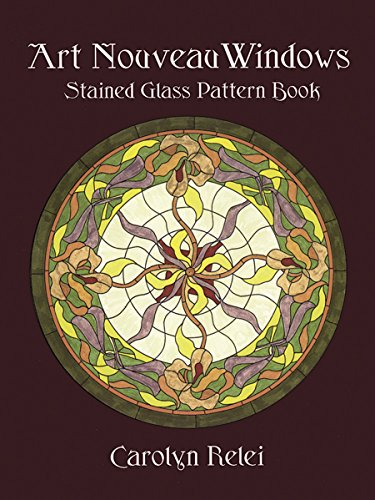 Art Nouveau Windows Stained Glass Pattern Book (Dover Stained Glass Instruction) ()