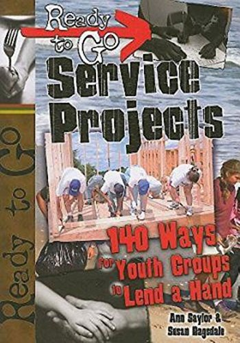 Ready-to-Go Service Projects: 140 Ways for Youth Groups to Lend a - Quasi 3 Way