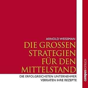 Die großen Strategien für den Mittelstand Hörbuch