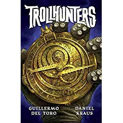 By Guillermo del Toro - Trollhunters (2015-07-22) [Hardcover]