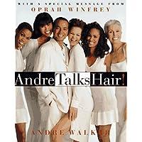 Andre Talks Hair