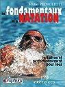 Les fondamentaux de la natation : Initiation et perfectionnement pour tous, 170 exercices par Pedroletti