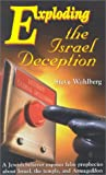 img - for Exploding the Israel Deception book / textbook / text book