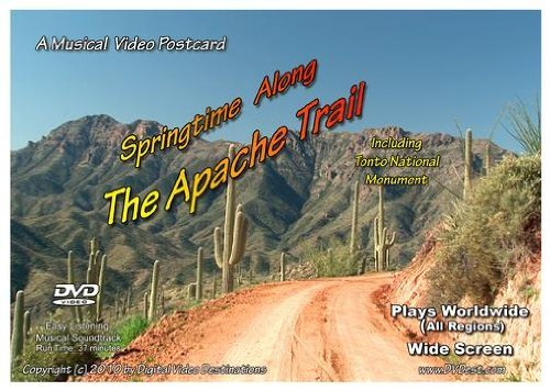 A Musical Video Postcard: Springtime Along The Apache Trail Including Tonto National Monument
