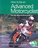 How to be an Advanced Motorcyclist: Pass Your Advanced Motorcycling Test
