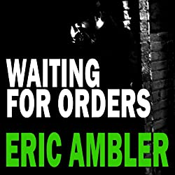 Waiting for Orders