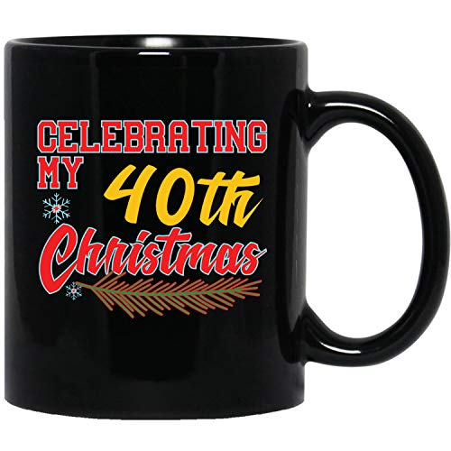 40th Birthday Christmas Gift Idea For 40 Years Old Men Women Family Xmas Black Mug (Christmas Gift Ideas For 40 Year Old Man)