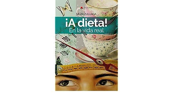 Amazon.com: ¡A dieta! En la vida real: Las claves para adelgazar al margen de las comidas. Para un buen resultado. Divulgación y autoayuda.