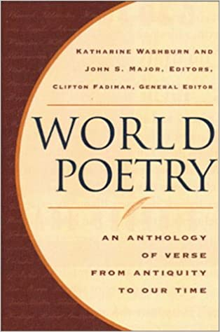 613853eb195c2 Buy World Poetry - An Anthology of Verse from Antiquity to Our Time Book  Online at Low Prices in India | World Poetry - An Anthology of Verse from  Antiquity ...