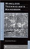 Wireless Technician's Handbook, Andrew Miceli, 1580530052