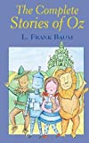 img - for The Complete Stories of Oz (Special Editions) by L. Frank Baum (2012-06-05) book / textbook / text book