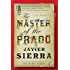 The Master of the Prado: A Novel
