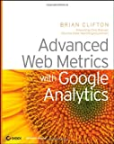 Advanced Web Metrics with Google Analytics, Brian Clifton, 0470253126