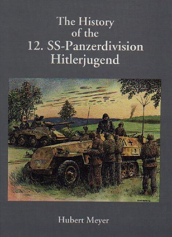 "The History of the 12. SS-Panzerdivision: ""Hitlerjugend"""