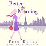 Better in the Morning | Fern Ronay