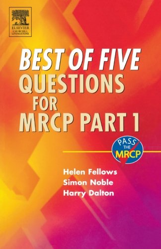 Best of Five Questions for MRCP Part 1, 1e
