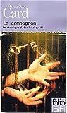 Les Chroniques d'Alvin le Faiseur, tome 4 : Le Compagnon par Card