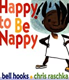 Happy to Be Nappy, Bell Hooks, 0786823771