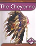 The Cheyenne, Petra Press Staff, 0756501865