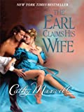 The Earl Claims His Wife, Cathy Maxwell, 1410425134