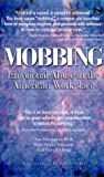 Mobbing : Emotional Abuse in the American Workplace, Davenport, Noa and Schwartz, Ruth D., 0967180309