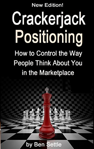crackerjack-positioning-how-to-control-the-way-people-think-about-you-in-the-marketplace