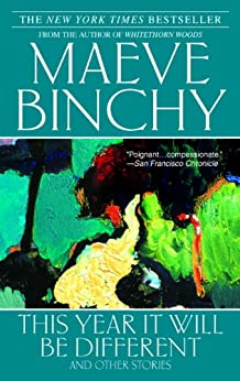 This Year It Will Be Different by [Binchy, Maeve]