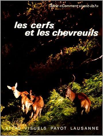 En ligne téléchargement gratuit Les cerfs et les chevreuils epub, pdf