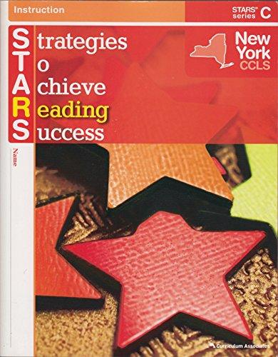 Stars Strategies to Achieve Reading Success New York Ccls Series - C