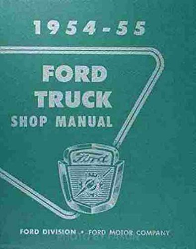 1954-1955 Ford Pickup & Truck Repair Shop Manual Original ()