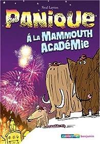 Panique à la Mammouth Académie par Neal Layton