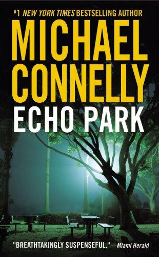 Echo Park - Book #12 of the Harry Bosch