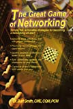 The Great Game of Networking, Burt Smith, 059545772X