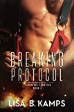 Breaking Protocol (Firehouse Fourteen Book 3)