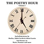 The Poetry Hour, Volume 5: Time for the Soul | Edith Nesbit,Percy Bysshe Shelley,Alfred Austin