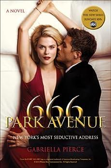 666 Park Avenue: A Novel (666 Park Avenue Novels Book 1) by [Pierce, Gabriella]