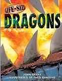 Life-Size Dragons, John Grant, 1402725361