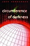 Circumference of Darkness, Jack Henderson, 0553805150