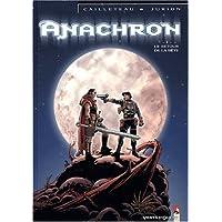 ANACHRON T01 : LE RETOUR DE LA BÊTE