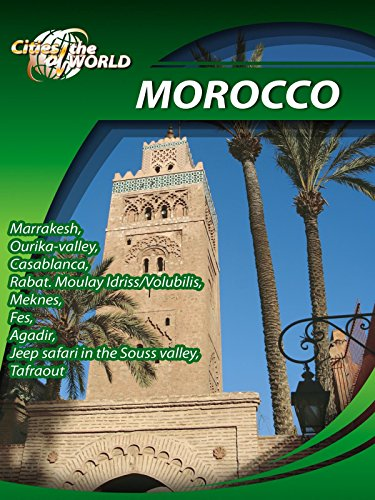 Cities of the World Morocco Africa ()
