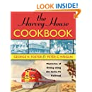 The Harvey House Cookbook: Memories of Dining Along the Santa Fe Railroad